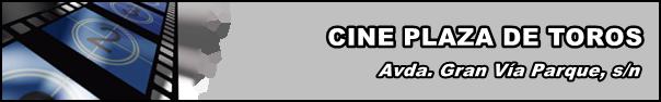 Cine Plaza de Toros